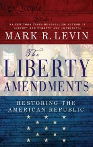 Mark Levin Liberty Amendments_1