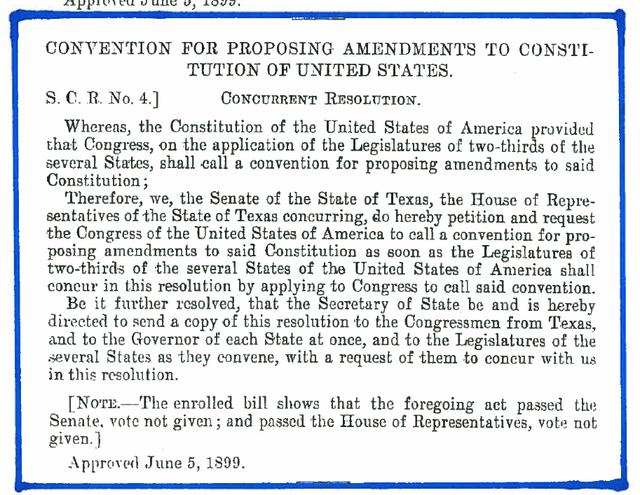 OUTSTANDING Calls for Constitutional Convention, from 1899 forward (in Texas)